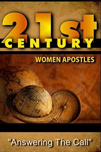 21st Century Women Apostles: Answering The Call Apostle Dr. Theresa Buckner