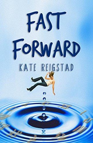 Fast Forward Kate Reigstad