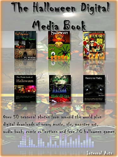 The Halloween Digital media Ebook. Over 50 seasonal photos from around the world plus digital downloads of scary music, sfx, monster art, audio book, comic collections and free PC halloween games. Digital Photo Books