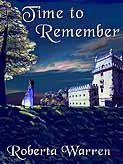 Time to Remember  by  Roberta Warren