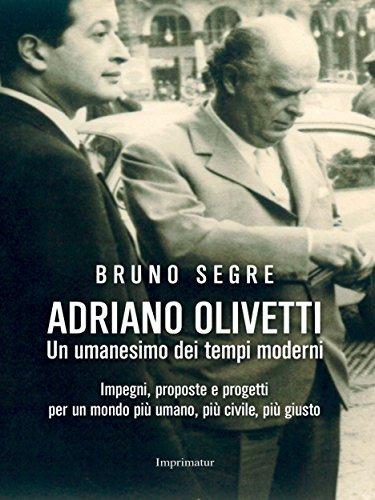 Adriano Olivetti  by  Bruno Segre