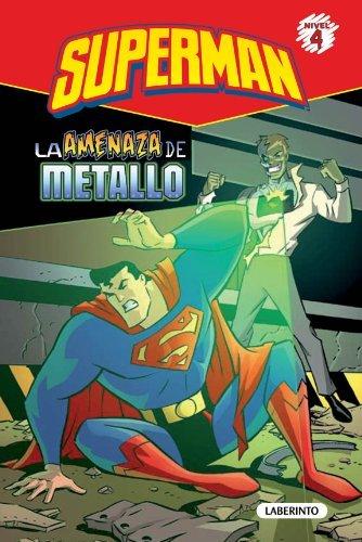 Superman. La amenaza de Metallo: 2 Eric Stevens