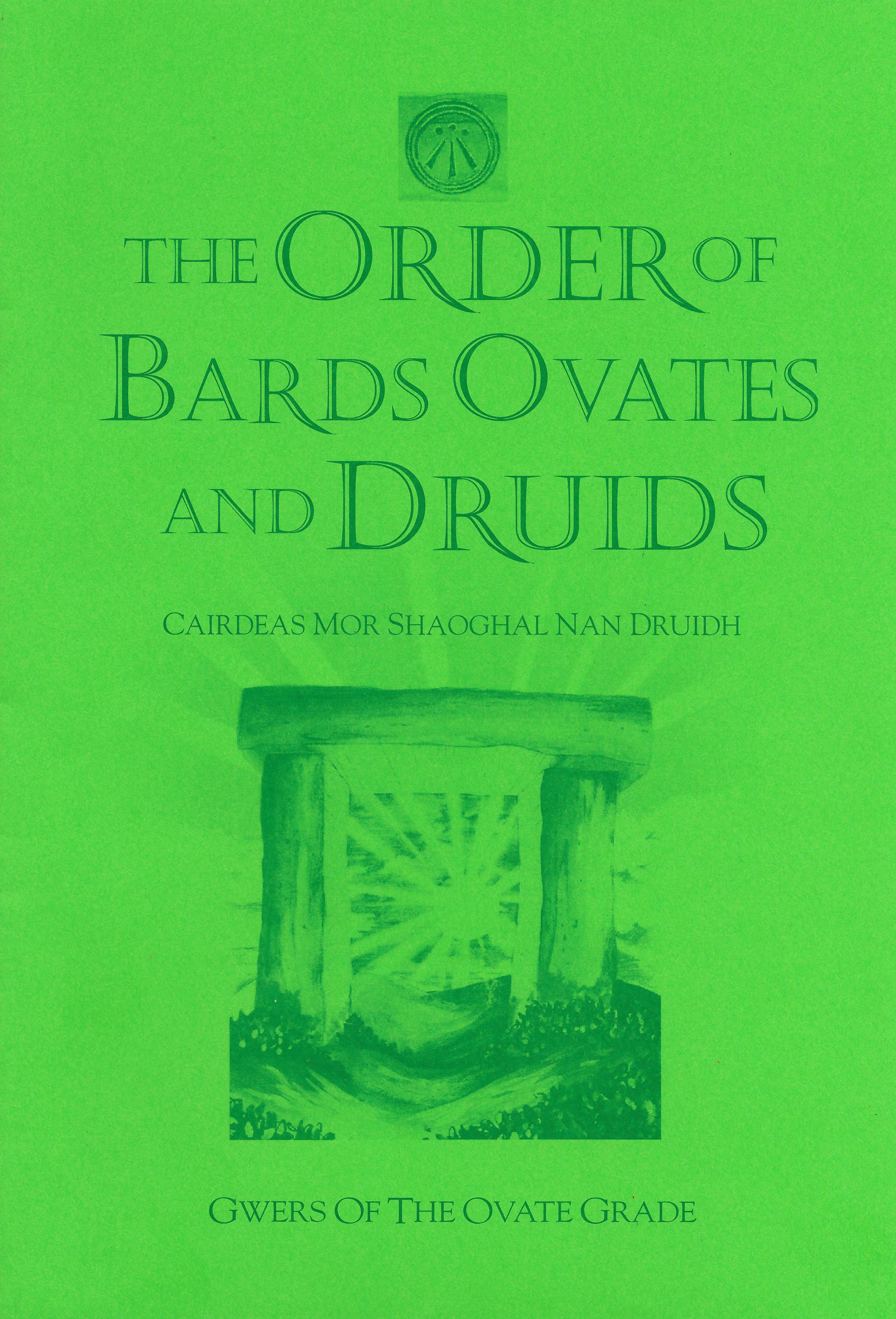 Gwers 35 - Ovate grade The Order of Bards, Ovates and Druids