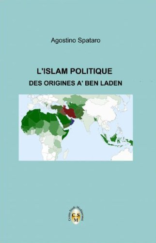 LISLAM POLITIQUE- Des origines à Ben Laden  by  Agostino Spataro