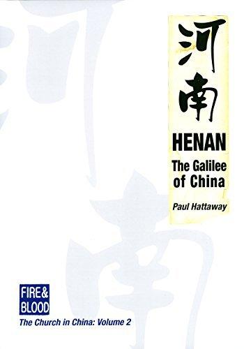 Henan: The Galilee of China Hattaway Paul