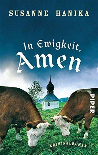 In Ewigkeit. Amen (Lisa-Wild-Krimis 1) Susanne Hanika