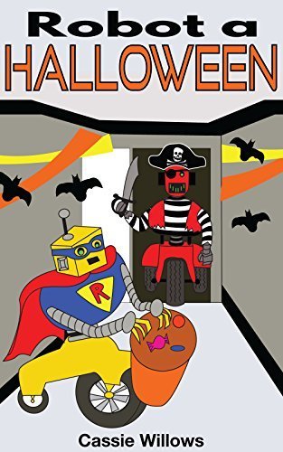 Robot a Halloween: Italian Language Edition (Amici del robot Vol. 6)  by  Cassie Willows