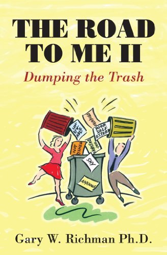 The Road to Me II : Dumping the Trash  by  Gary W. Richman