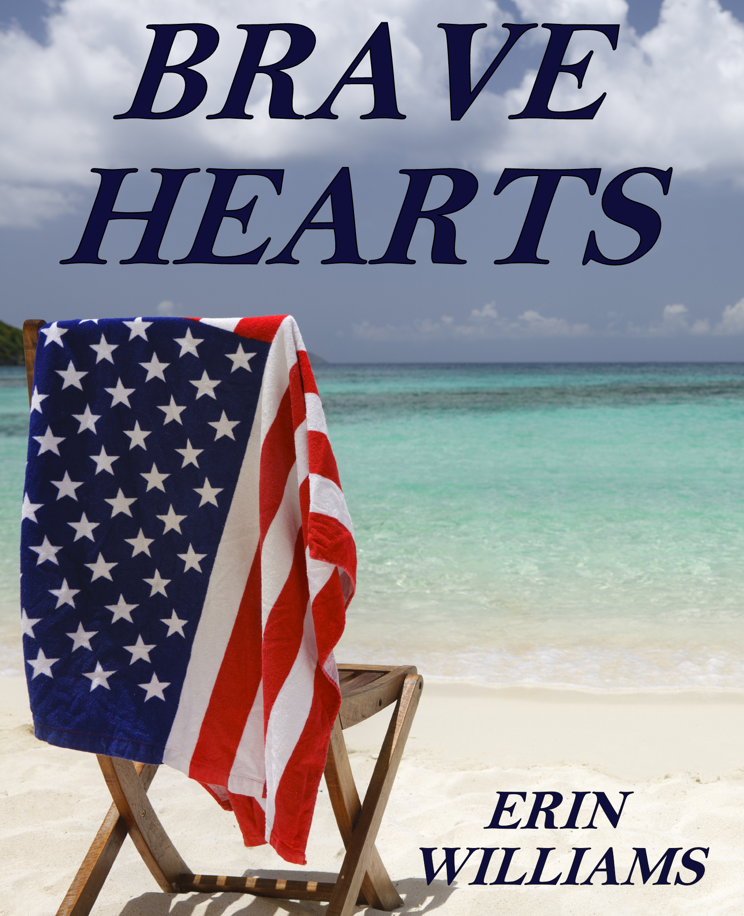 Brave Hearts  by  Erin  Williams