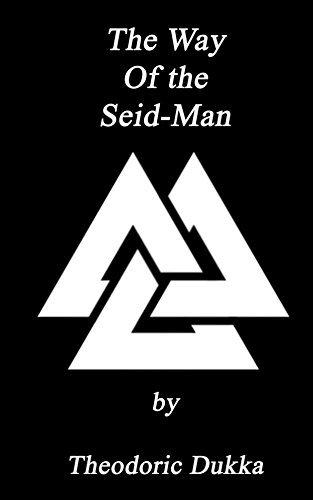The Way of the Seid-Man  by  Theodoric Dukka