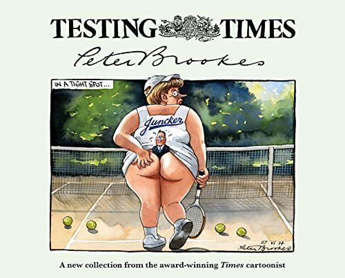 Testing Times Peter Brookes
