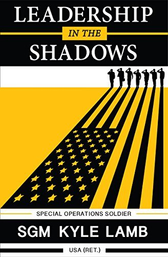 Leadership in the Shadows Kyle Lamb