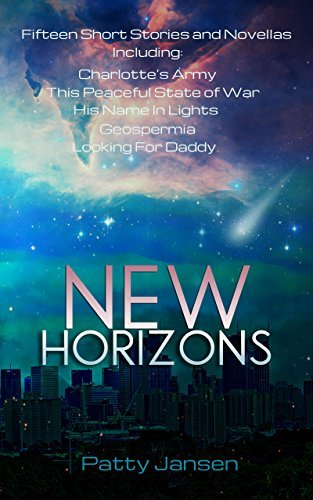 New Horizons: Fifteen Science Fiction Short Stories and Novellas  by  Patty Jansen