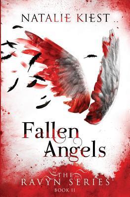 Fallen Angels: The Ravyn Series Natalie Kiest