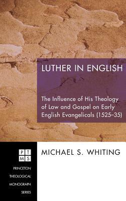 Luther in English  by  Michael S Whiting