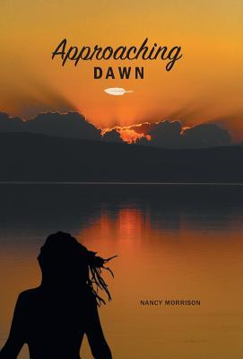 Approaching Dawn  by  Nancy Morrison