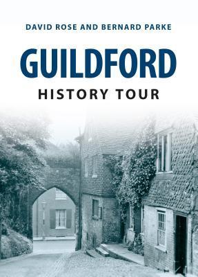 Guildford History Tour Bernard Parke