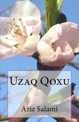 Uzaq Qoxu Aziz Salami