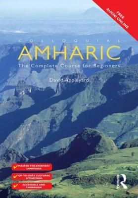 Colloquial Amharic David Appleyard