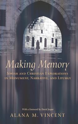 Making Memory  by  Alana Vincent
