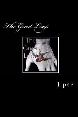 The Great Loop Jipse