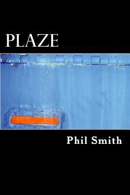 Plaze Phil Smith