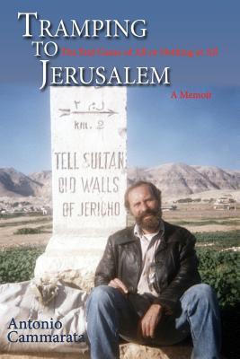 Tramping to Jerusalem Antonio Cammarata