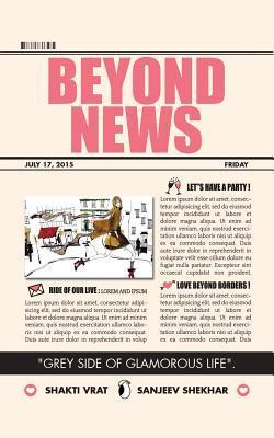 Beyond News Sanjeev Shekhar