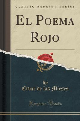El Poema Rojo Ervar De Las Mieses