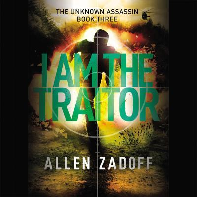 I Am the Traitor Allen Zadoff