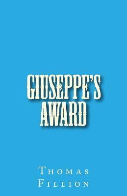 Giuseppes Award Thomas Fillion