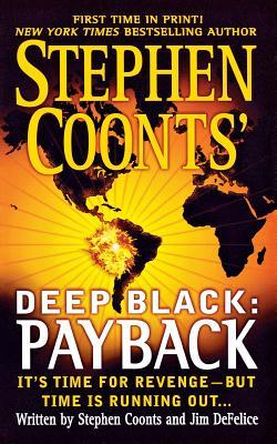 Stephen Coonts Deep Black: Payback  by  Stephen Coonts