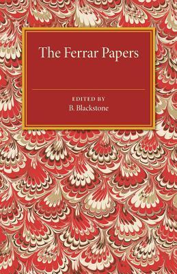The Ferrar Papers Nicholas Ferrar