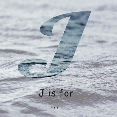 J Is for ....: A Learning My Alphabet Book  by  Jen Carter