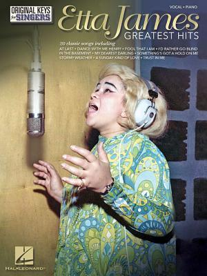 Etta James: Greatest Hits - Original Keys for Singers Etta James