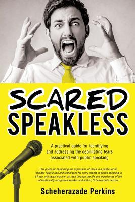 Scared Speakless  by  Scheherazade Perkins