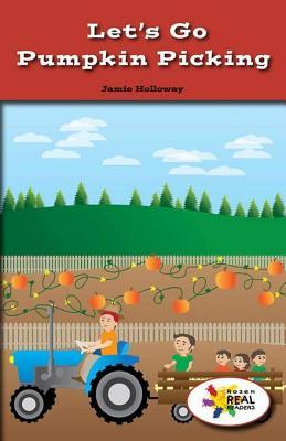 Lets Go Pumpkin Picking Jamie Holloway