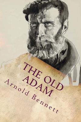 The Old Adam Arnold Bennett