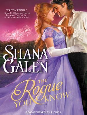 The Rogue You Know Shana Galen