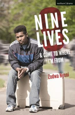 Nine Lives and Come To Where Im From Zodwa Nyoni