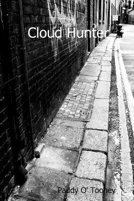 Cloud Hunter  by  Paddy O Toohey