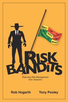 Risk Bandits: Rescuing Risk Management from Tokenism Rob Hogarth