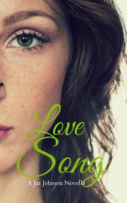 Love Song  by  Jaz Johnson