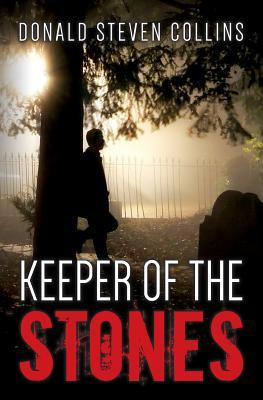Keeper of the Stones  by  Donald Steven Collins