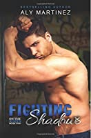 Fighting Shadows (On The Ropes) (Volume 2)