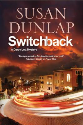Switchback: A San Francisco Mystery  by  Susan Dunlap