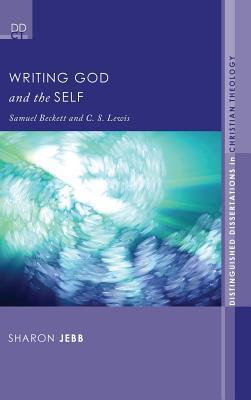 Writing God and the Self Sharon Jebb