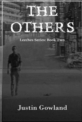 The Others  by  Justin Gowland
