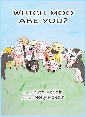 Which Moo Are You?  by  Ruth McNair