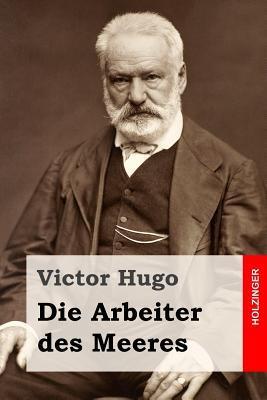 Die Arbeiter Des Meeres Victor Hugo